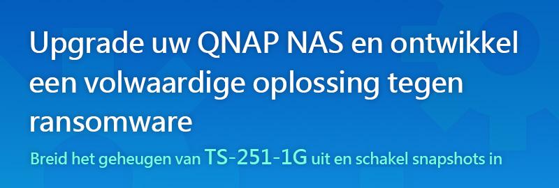 Upgrade uw QNAP NAS en ontwikkel een volwaardige oplossing tegen ransomware