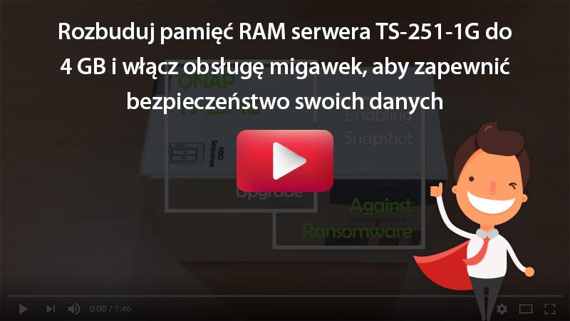 Rozbuduj pamięć RAM serwera TS-251-1G do 4 GB i włącz obsługę migawek, aby zapewnić bezpieczeństwo swoich danych